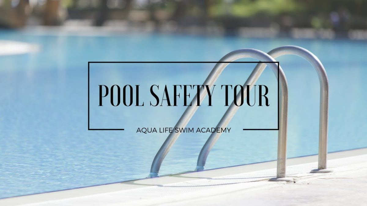 The AquaLife – Pool Safety Tour | Hazards